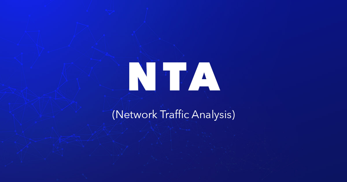 NTA (Network Traffic Analysis)